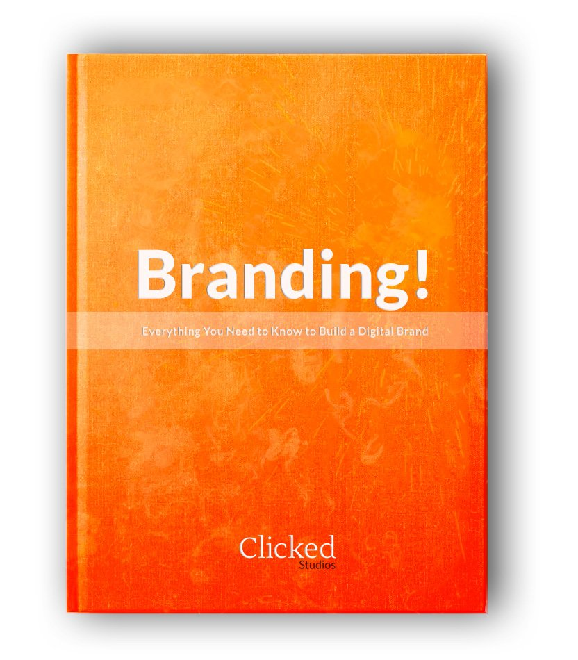 Branding! Everything You Need to Know to Build a Digital Brand.